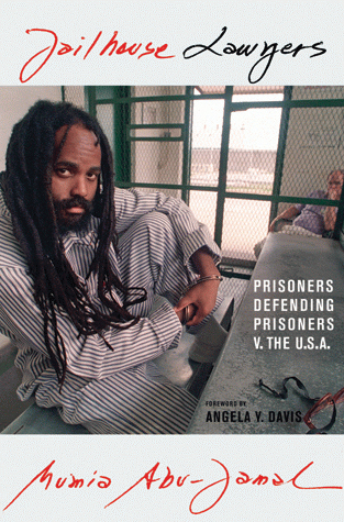 Jailhouse-Lawyers-cover, Two messages from Mumia – from a week ago and from 1981, Behind Enemy Lines