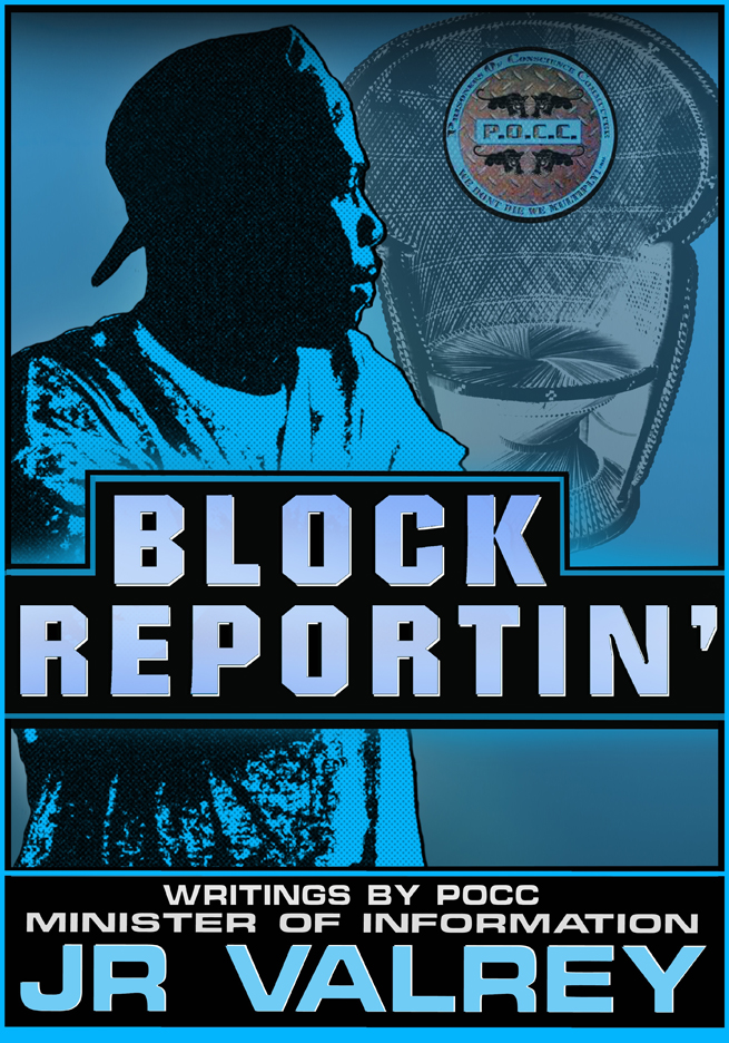 Block-Reportin-cover-web1, A conversation with the MOI JR, author of 'Block Reportin'', Culture Currents
