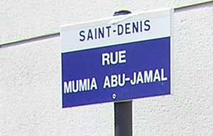 Saint-Denis-Rue-Mumia-Abu-Jamal-street-sign, 3rd Circuit appeal ruling favoring Abu-Jamal smacks down US Supreme Court, Behind Enemy Lines