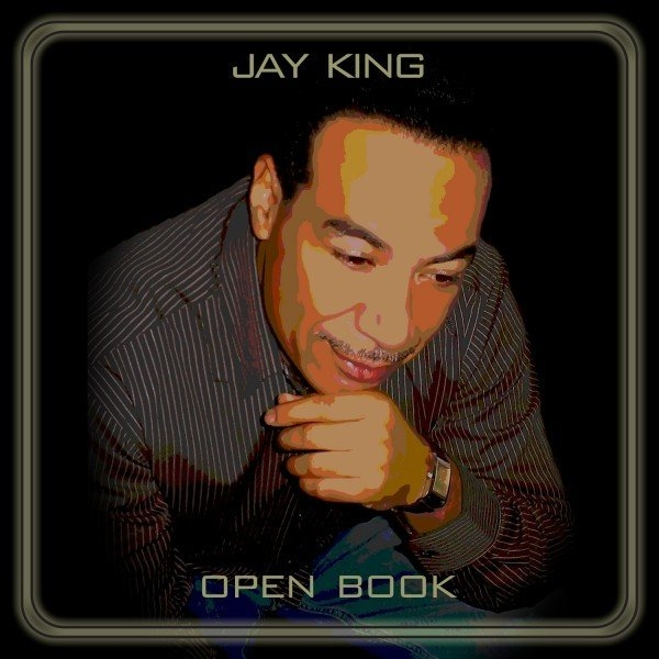 Jay-King-Open-Book, Veteran producer Jay King becomes an 'Open Book' with intimate new release, Culture Currents