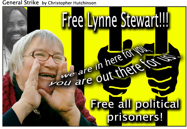 Lynne-Stewart-poster-General-Strike-111909-by-Christopher-Hutchinson, The People's Lawyer: an interview wit' Lynne Stewart, Behind Enemy Lines