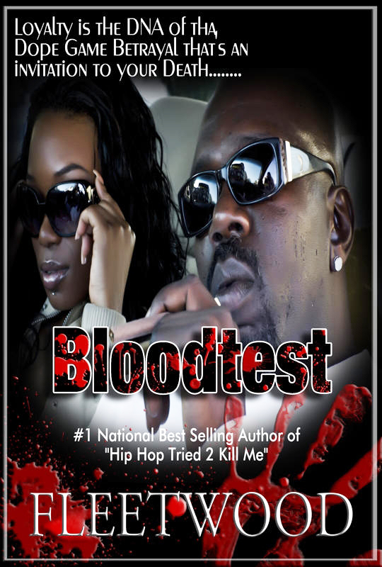 Bloodtest-by-Fleetwood-cover, Gangsta literature: an interview wit' Frisco's urban fiction novelist Fleetwood, Culture Currents