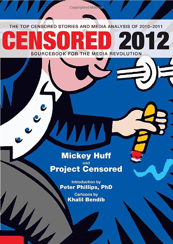 Censored-2012-cover, A sourcebook for the media revolution, Culture Currents