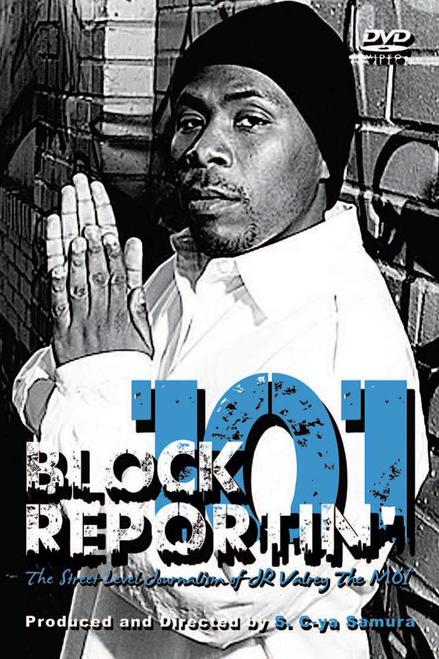 Block-Reportin-101-dvd-cover, Two reviews: Sieh Samura's 'Block Reportin' 101' will be featured at the 10th Oakland International Film Festival, on Saturday, April 7, at 3 p.m., Culture Currents
