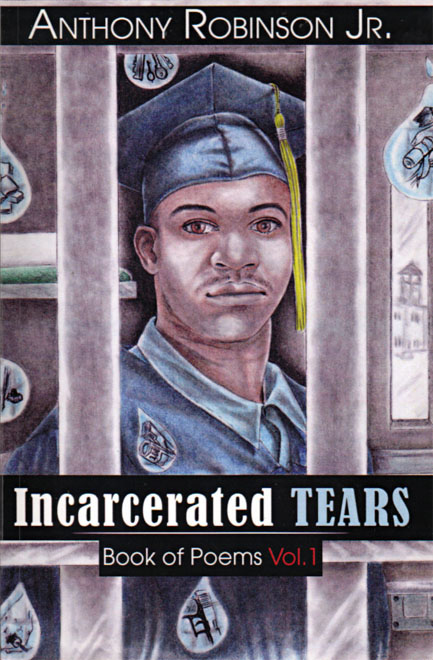 'Incarcerated Tears' by Anthony Robinson Jr.