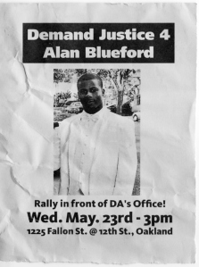 Demand-Justice-4-Alan-Blueford-flier-for-052312-rally1, Oakland police chief confronted and shut down at Justice 4 Alan Blueford townhall, Local News & Views