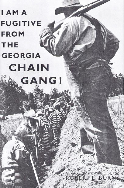 I_Am_a_Fugitive_from_the_Georgia_Chain_Gang_by_Robert_E._Burns_cover1, Muslim minister labeled a white Dr. King has a powerful voice, Behind Enemy Lines