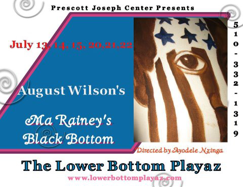 Lower-Bottom-Playaz-0712, 'Ma Rainey's Black Bottom,' directed by Ayodele 'Wordslanger' Nzinga, is coming to West Oakland on July 13, Culture Currents