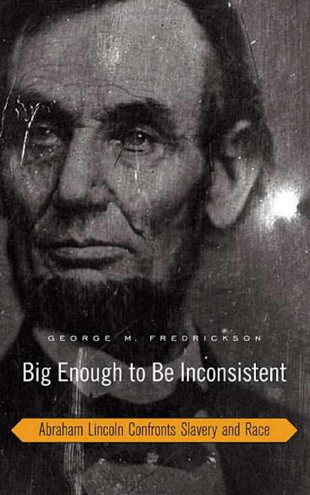 Big-Enough-to-Be-Inconsistent-Lincoln-cover, The legend of Lincoln unchained, Culture Currents