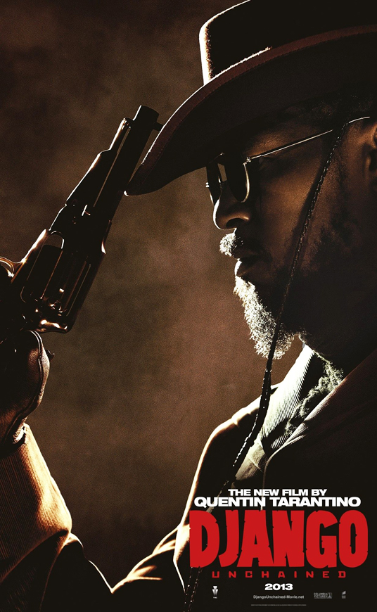 Jamie-Foxx-in-Django-Unchained-poster, Wanda's Picks for January 2013, Culture Currents