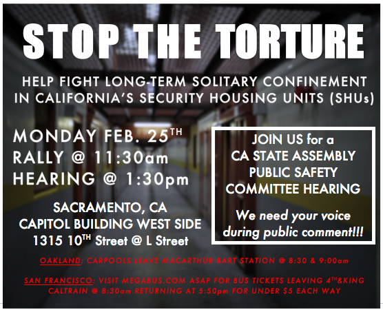 GÇÿStop the TortureGÇÖ 022513 Sacramento hearing flier