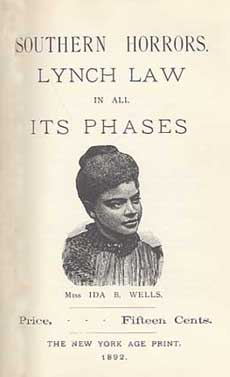 Southern-Horrors-Lynch-Law-in-All-Its-Phases-by-Ida-B.-Wells-cover, Do you know how Ida B. Wells has affected our lives?, Culture Currents