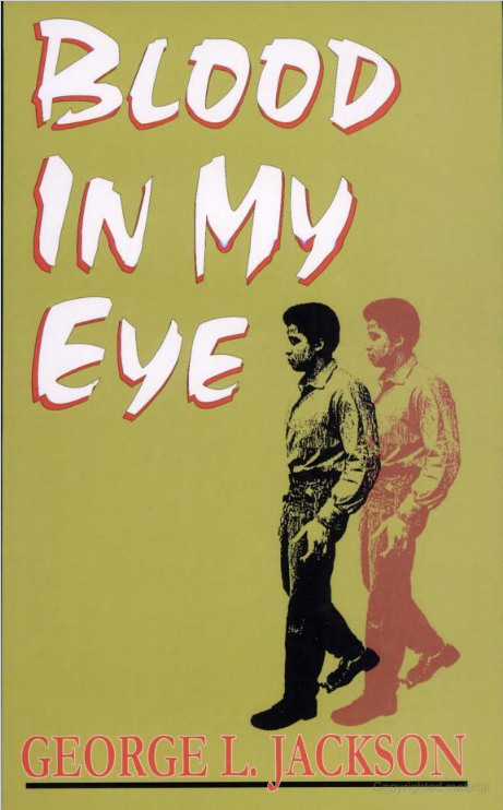 'Blood in My Eye' by George Jackson, Black Classic Press 1990 edition cover, design by Emory Douglas