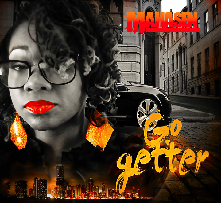 'Go Getter' by Mahasen cover