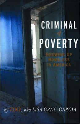 'Criminal of Poverty' by Tiny, aka Lisa Gray-Garcia cover