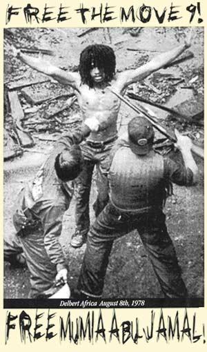 'Free the MOVE 9, Mumia' poster Delbert Africa 080878