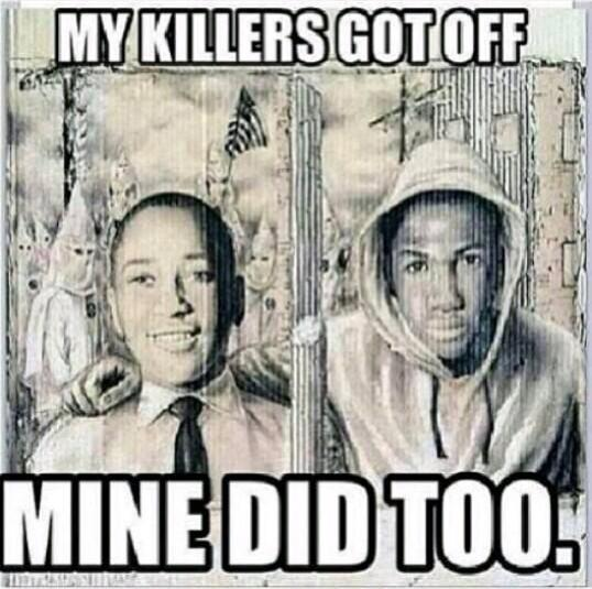 Emmett Till, Trayvon Martin 'My killers got off, mine did too'