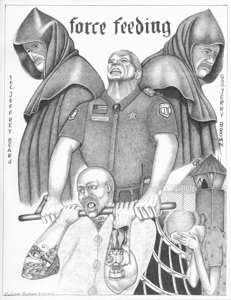 Force-Feeding-by-Michael-Russell-081113-web, Update from Menard hunger strikers: We need outside support, force feeding threatened, Behind Enemy Lines