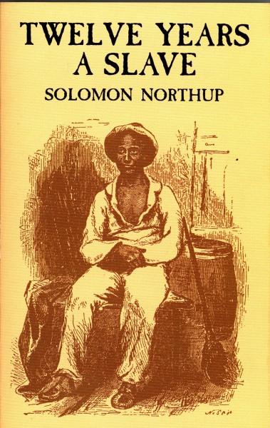 Solomon Northup's autobiography 'Twelve Years a Slave'