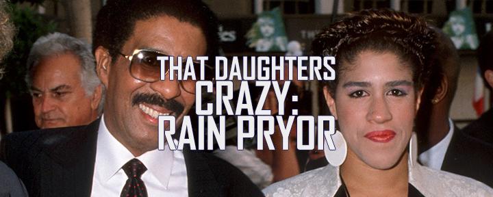 Richard & Rain Pryor 'That Daughter's Crazy'
