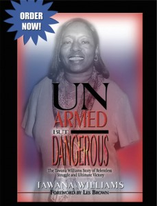 'Unarmed But Dangerous' by Tawana Williams cover