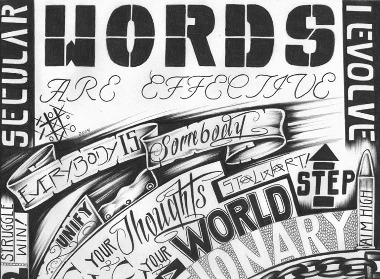 """Words Are Effective II"" – Art: Criss Garcia, J-93559, PBSP SHU C1-112, P.O. Box 7500, Crescent City CA 95532"