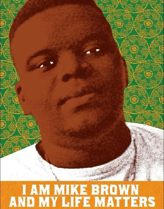 'I am Mike Brown and my life matters' poster