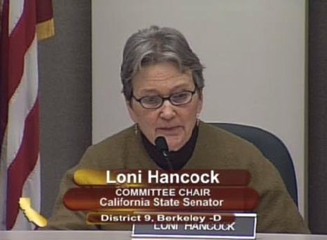 Sen. Loni Hancock chaired the hearing, along with Assemblyman Tom Ammiano.