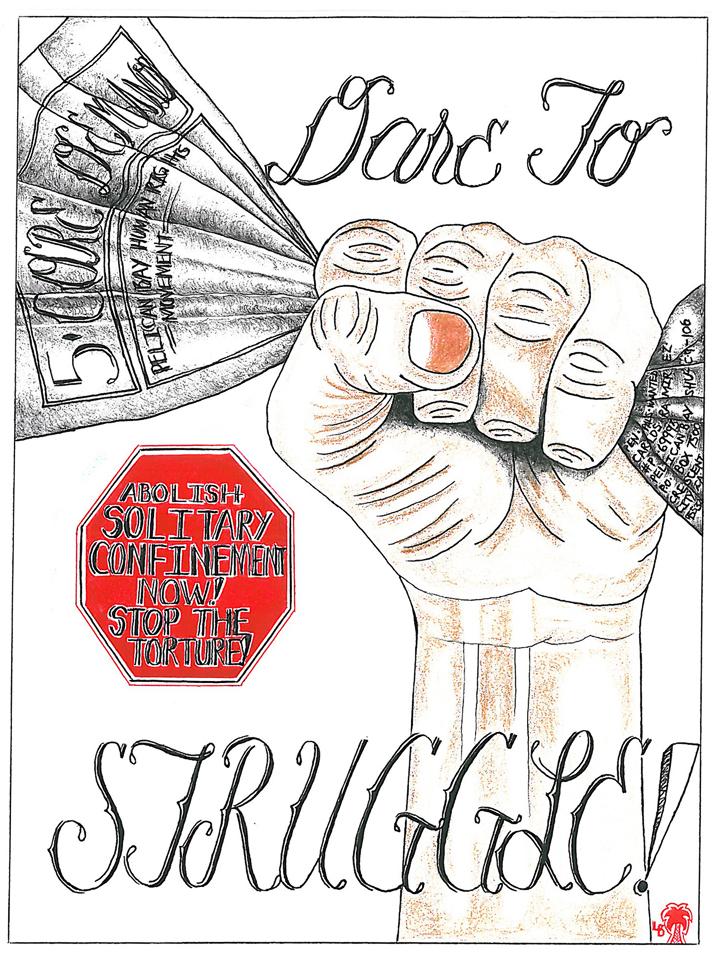 """Dare to Struggle"" – Art: Carlos Ramirez, P-69993, PBSP SHU C9-106, P.O. Box 7500, Crescent City CA 95532"
