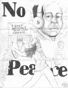 """""""No Peace"""" – Art: Roger """"Rab"""" Moore, G-02296, HDSP Z-168, P.O. Box 3030, Susanville CA 96127"""