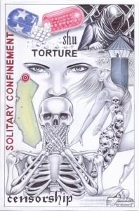 """""""SHU Torture"""" – Art: Michael D. Russell, C-90473, PBSP SHU D7-217, P.O. Box 7500, Crescent City CA 95532"""
