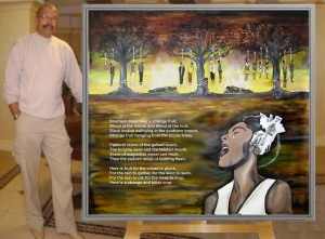"Lawrence Jones, the Oakland artist who created ""Strange Fruit,"" writes: ""This painting displays the lyrics to ""Strange Fruit,"" the song Billie Holiday made famous. Each lynching represents a tragic event or time of violence, murder and horrible atrocities in this country: the four little girls killed in the Birmingham, Alabama, church bombing, the brutal killings of Emmett Till and James Chaney in Mississippi, the political assassinations of Martin Luther King and Medgar Evers, the mutilation of James Byrd, the denial of justice to Trayvon Martin and Oscar Grant, and the list goes on. The bodies burning and tied to the base of the trees represent the brutality of ignorance and the social injustice that NO people should have to endure. Billie Holiday is depicted with tears of grief. She states that singing this song made her fearful of retaliation, but because its imagery reminded her of her father, she continued to sing the piece, making it a part of her live performances. In 1939 ""Strange Fruit"" sold a million copies, in time becoming Holiday's biggest-selling record."""