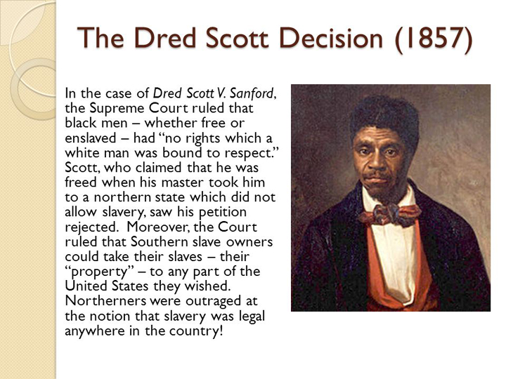 united states supreme court versus dred scott case Dred scott was a slave who was taken into free states where he suedto gain his freedom the u s supreme court held that blacks didnot have.
