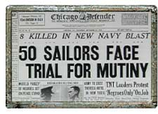 Port-Chicago-50-sailors-face-trial-for-mutiny-Chicago-Defender-1944, Port Chicago: Who were those men?, Local News & Views