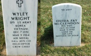 Sp5 Wyley Wright and the love of his life Ouida Wright now lie in honor in the Arlington National Cemetery.
