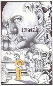 """Censorship"" – Art: Michael D. Russell, Pelican Bay"