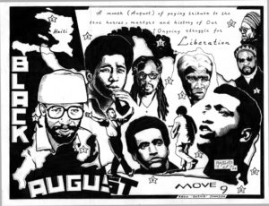 """Black August"" – how many of these people and their stories do you know? Black August is a good time to get better acquainted. – Art: Kevin ""Rashid"" Johnson, 1859887, Clements Unit, 9601 Spur 591, Amarillo TX 79107, who is minister of defense for the New Afrikan Black Panther Party Prison Chapter"