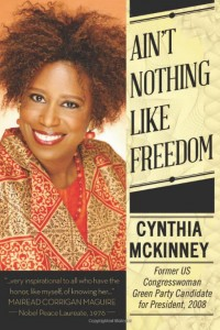 'Ain't Nothing Like Freedom' by Cynthia McKinney cover