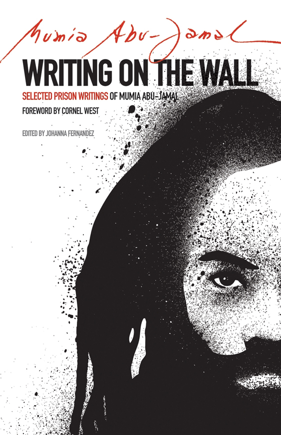 'Writing on the Wall' by Mumia Abu Jamal cover