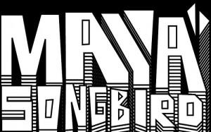 Maya Songbird graphic