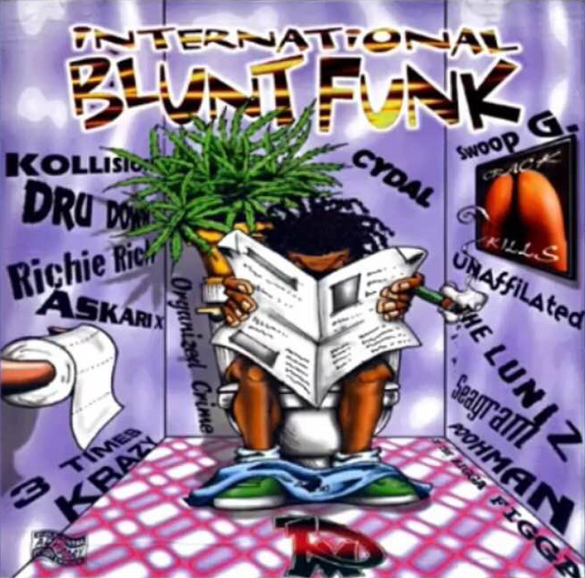 "The Bay Area classic CD, ""International Blunt Funk"""
