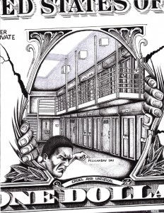 Imprisoning millions of poor people generates huge profits for private prison corporations like CCA. Could denying them the free or slave-wage labor of prisoners change the game? – Art: Unknown prisoner in the Pelican Bay SHU