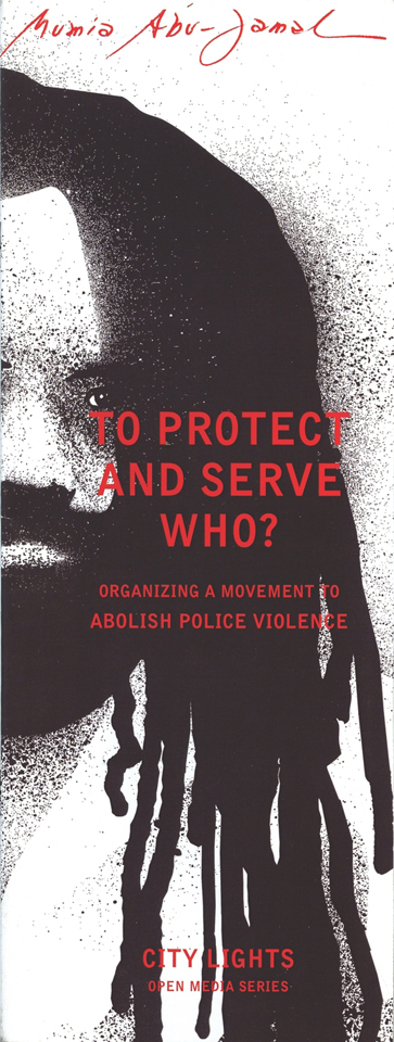 'To Protect and Serve Who' by Mumia cover