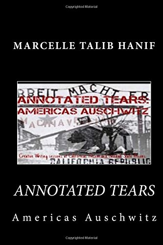 'Annotated Tears America's Auschwitz' cover
