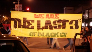 The Last 3% of Black SF fights the gentrification whitewashing San Francisco. – Photo: Noémie Serfaty