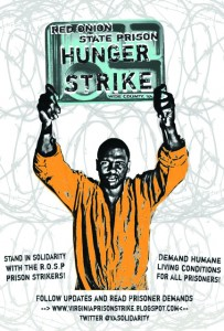 Following the December 2010 work stoppage in Georgia, a hunger strike in Ohio and the first two mass hunger strikes in California in 2011, prisoners at Red Onion went on hunger strike in 2012.