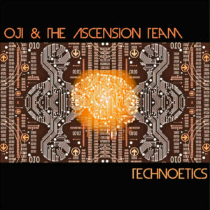 Oji, Ascension Team 'Technoetics' cover