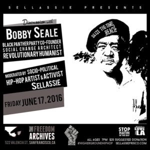 Sellassie's Bobby Seale interview 061716 poster