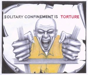 """""""Solitary Confinement Is Torture"""" was drawn Sept. 17, 2013, at the close of the largely successful California hunger strikes to end solitary confinement; the artist survived many years of solitary confinement in the notorious Pelican Bay Prison and is now in general population. – Art: Michael D. Russell, C-90473, HDSP D3-20, P.O. Box 3030, Susanville CA 96127"""