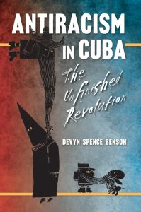 'Antiracism in Cuba' by Devyn Benson cover, web